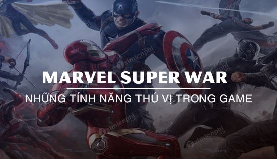 nhung dieu thu vi ma ban can phai biet trong marvel super war
