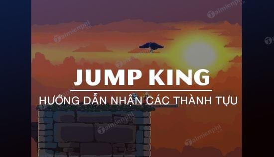 jump king huong dan nhan moi thanh tuu