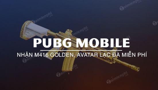 cach nhan mien phi skin m416 golden avatar lac da pubg mobile