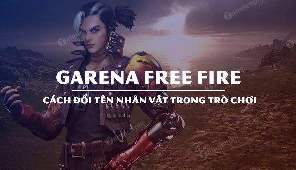 huong dan doi ten nhan vat garena free fire