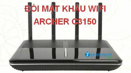 cach doi mat khau wifi archer c3150