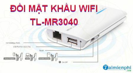 cach doi mat khau wifi tl mr3040
