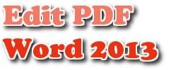 Chỉnh sửa file PDF trên Word 2013