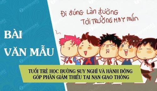 tuoi tre hoc duong suy nghi va hanh dong gop phan giam thieu tai nan giao thong