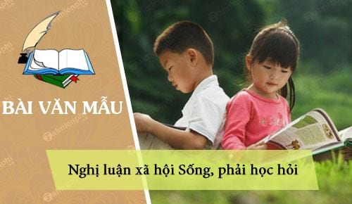 nghi luan xa hoi song phai hoc hoi
