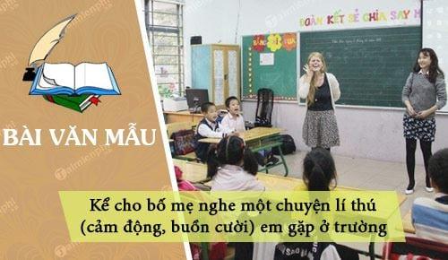 ke cho bo me nghe mot chuyen li thu cam dong buon cuoi em gap o truong