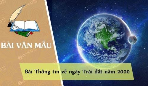 phan tich bai thong tin ve ngay trai dat nam 2000