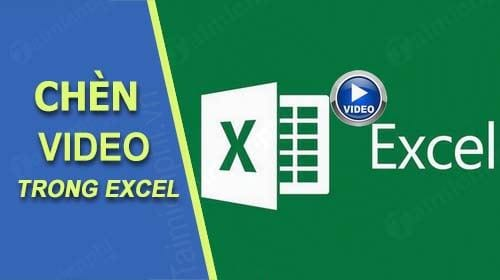 cach chen video vao excel