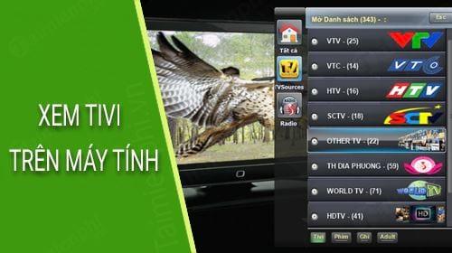 top phan mem xem tivi tren may tinh tot nhat 2019
