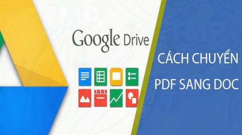 cach chuyen pdf sang doc su dung google drive