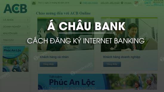 cach dang ky internet banking acb bank