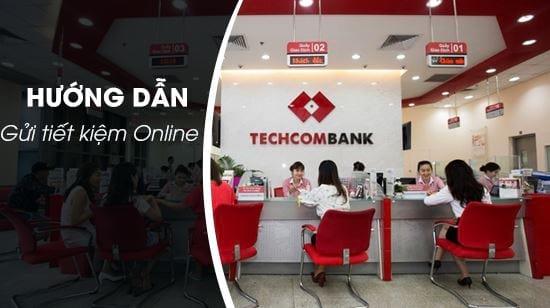 huong dan gui tiet kiem online techcombank