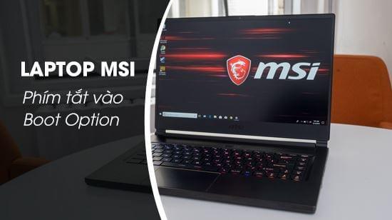phim tat vao boot option laptop msi
