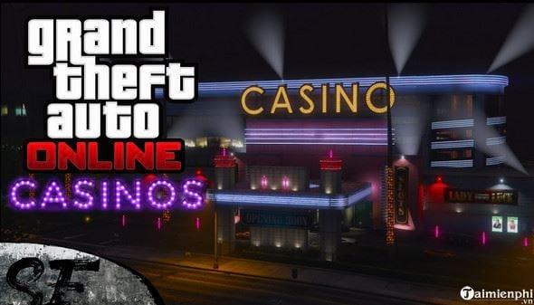 casino tren gta online cuoi cung cung ra mat sau hon 5 nam