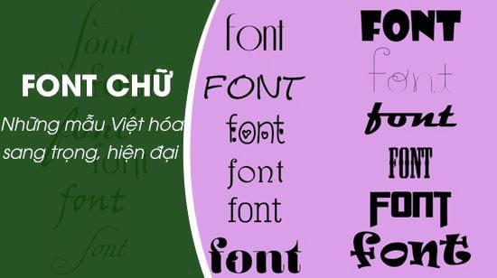 top font chu sang trong viet hoa hien dai nhat