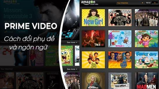 huong dan doi phu de va ngon ngu tren amazon prime video