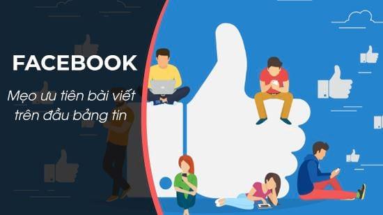 meo uu tien bai viet xuat hien tren dau bang tin cua facebook