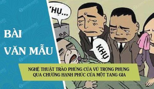neu cam nhan ve nghe thuat trao phung cua vu trong phung qua chuong hanh phuc cua mot tang gia