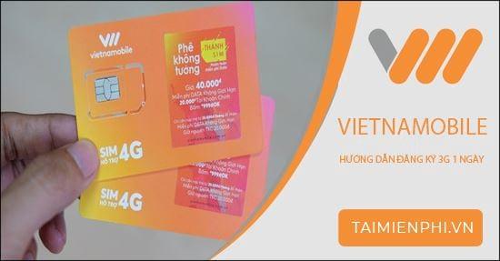 dang ky 3g vietnamobile 1 ngay