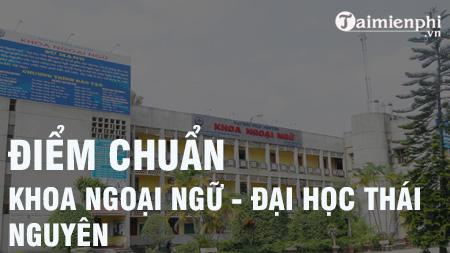 diem chuan khoa ngoai ngu dai hoc thai nguyen