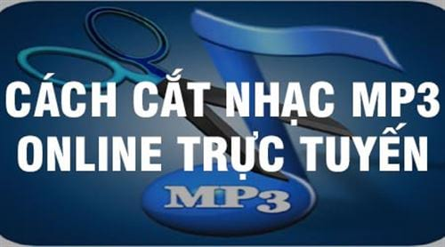 cach cat nhac mp3 online truc tuyen don gian ma nhanh