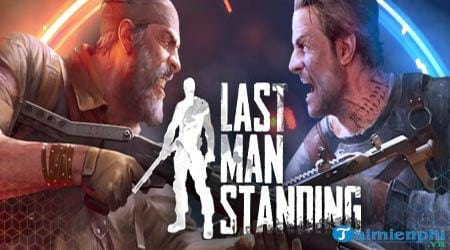 cach cai va choi last man standing game ban sung sinh ton