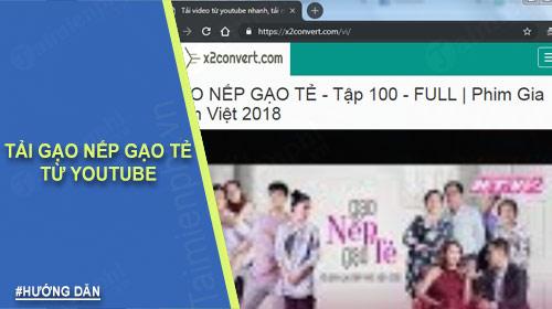 huong dan tai gao nep gao te tu youtube ve may tinh xem offline