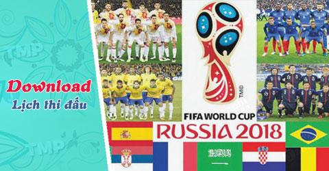 tai lich thi dau world cup 2018 cho may tinh va dien thoai nhu the nao