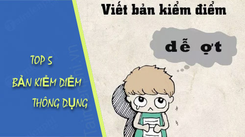 top 5 ban kiem diem thuong su dung