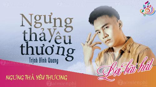 loi bai hat ngung tha yeu thuong