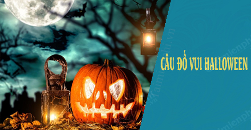 cau do vui halloween