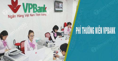 phi thuong nien lai suat the tin dung vpbank bao nhieu