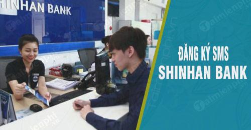 dang ky sms shinhan