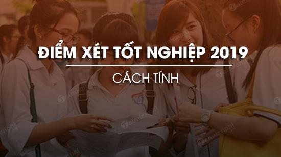 huong dan tinh diem tot nghiep thpt 2019