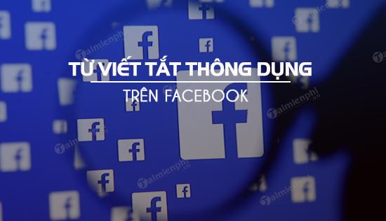 Những từ viết tắt thông dụng nhất trên Facebook, HF, KLQ, LOL