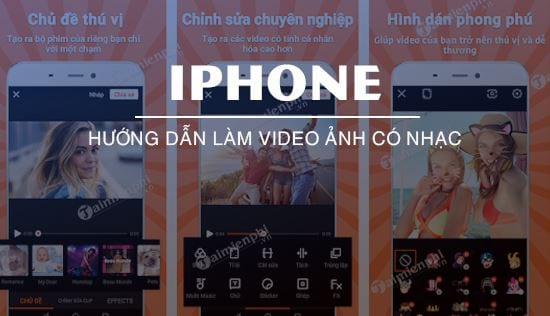 cach lam video anh co nhac tren iphone