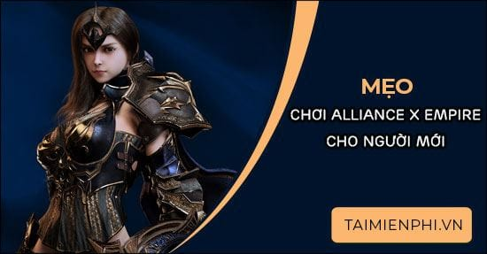 meo choi axe alliance x empire cho nguoi moi