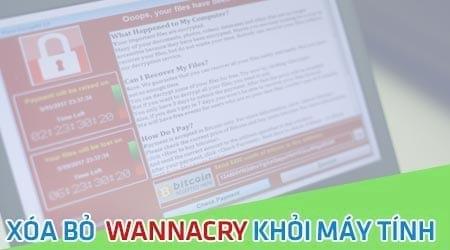 xoa wannacry khoi may tinh