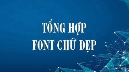 tong hop font chu dep