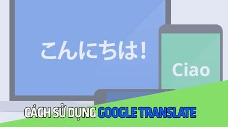 cach su dung google translate dich tu van ban anh trang web