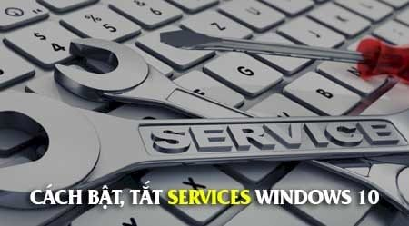 cach bat tat services windows 10 enable disable services