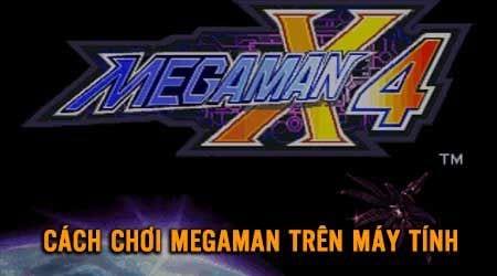 cach choi megaman tren may tinh laptop