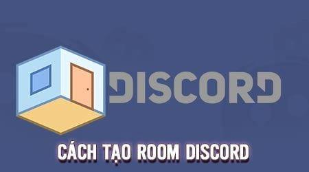 cach tao room discord lap phong chat rieng tren discord