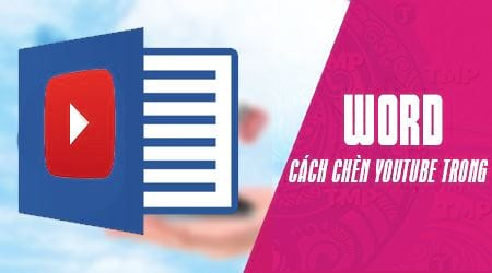 cach chen video youtube vao word