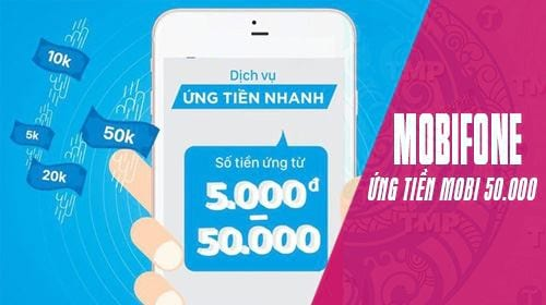 cach ung tien mobi 50 000