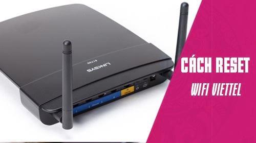 cach reset wifi viettel