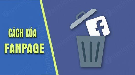 huong dan xoa fanpage ban hang tren facebook