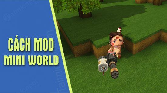 huong dan mini world mod skin