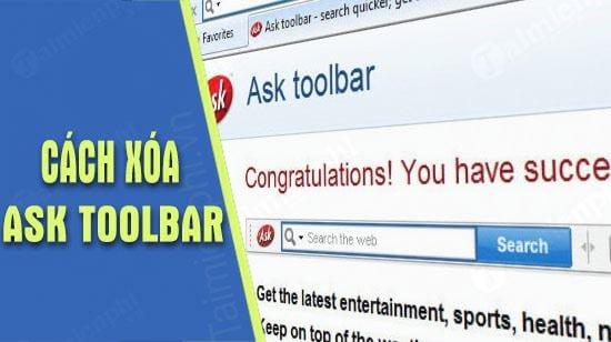 cach xoa bo ask toolbar tren google chrome firefox