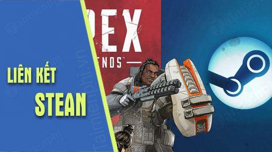 huong dan lien ket tai khoan apex legends voi steam